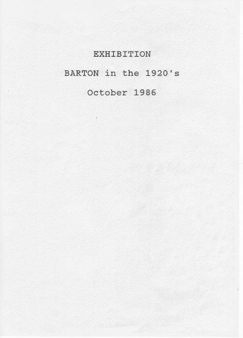 11 October 1986: Exhibition: Bartons in the 1920s.