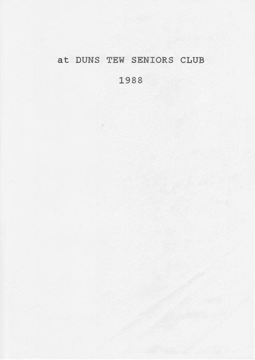 1988 Duns Tew Seniors Club.