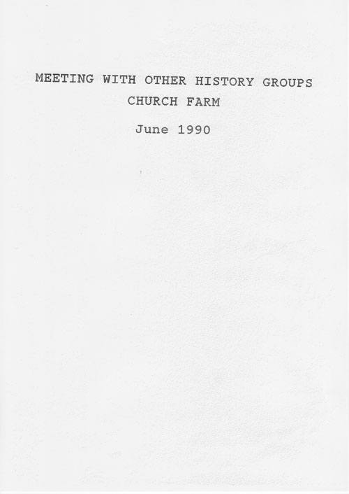 June 1990 Meeting with other History Groups, Church Farm.