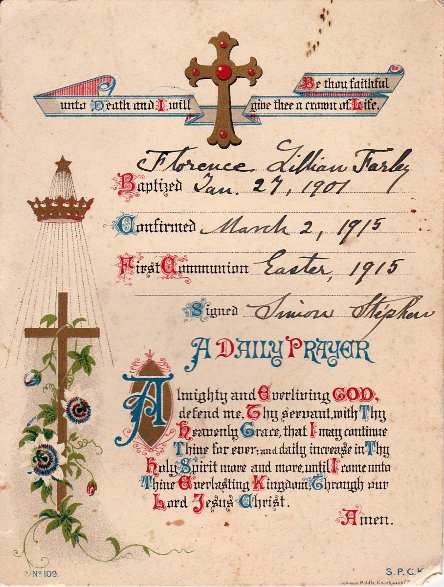 Easter 1915. Florence Lillian Farley's confirmation and first communion certificate. Signed by Reverend Simon Stephen of Steeple Barton, vicar 1904-1946.