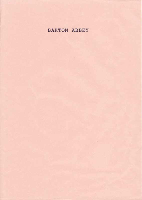 Barton Abbey.
